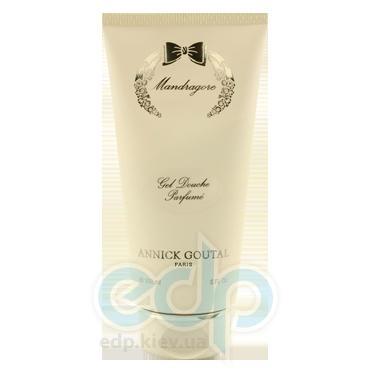 Annick Goutal Mandragore For Women - гель для душа - 150 ml