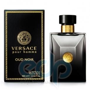 Versace Oud Noir - парфюмированная вода - 100 ml