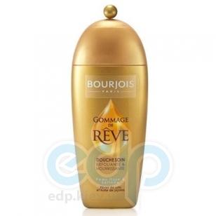 Гель для душа Bourjois - Douche Soin Gommage de Reve отшелушивающий -  250 ml (арт. 350558)