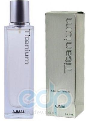 Ajmal - Titanium Male - парфюмированная вода - 100 ml