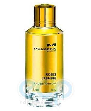 Mancera Roses Jasmine - парфюмированная вода - 120 ml