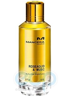 Mancera RoseAoud & Musk - парфюмированная вода - 120 ml