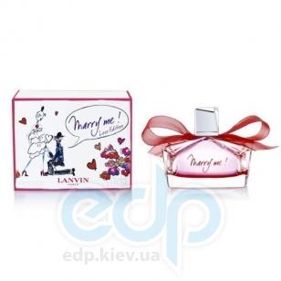Lanvin Marry Me Love Edition - парфюмированная вода - 75 ml