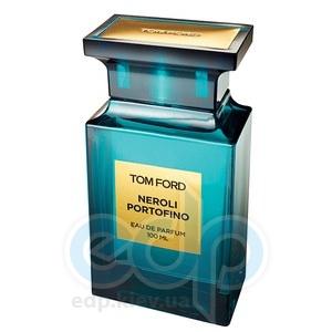 Tom Ford Neroli Portofino - парфюмированная вода - 100 ml