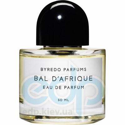 Byredo Bal dAfrique - парфюмированная вода - 50 ml