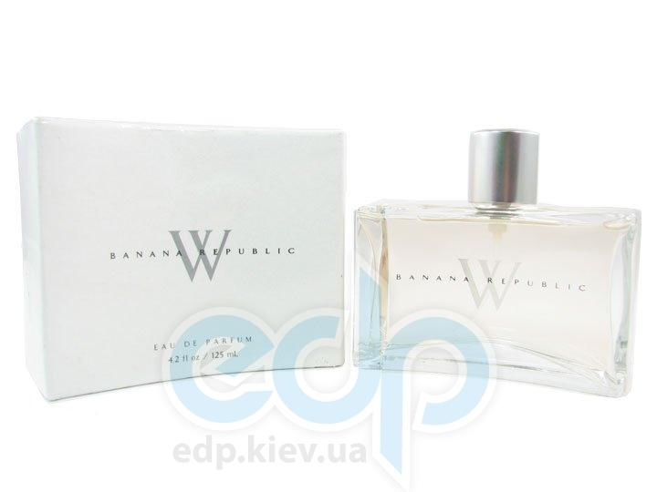 Banana Republic W - парфюмированная вода - 125 ml
