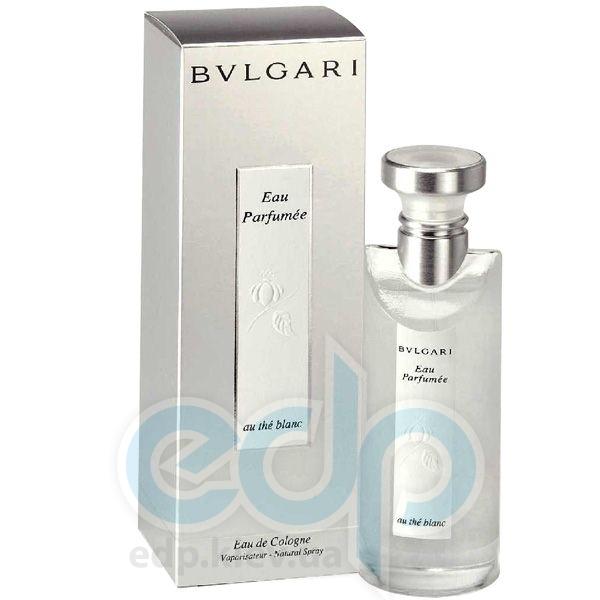 Bvlgari Eau Parfumee au the blanc -  Набор (одеколон 75 + лосьон-молочко для тела 200)