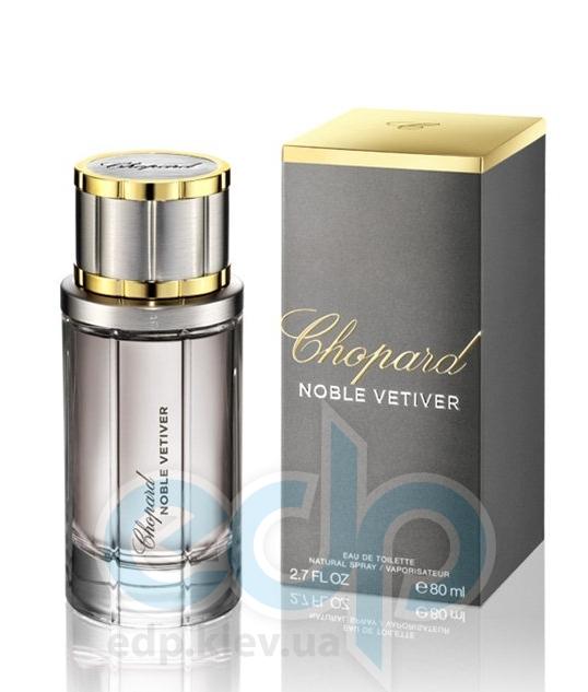 Chopard Noble Vetiver - туалетная вода - 80 ml