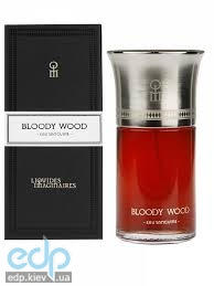 Les Liquides Imaginaires Bloody Wood