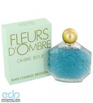 Jean Charles Brosseau Fleurs d`Ombre Ombre Bleue - туалетная вода - 30 ml