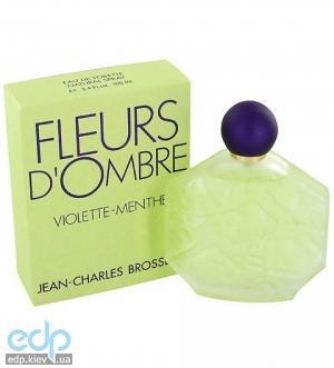 Jean Charles Brosseau Fleurs d`Ombre Violette-Menthe