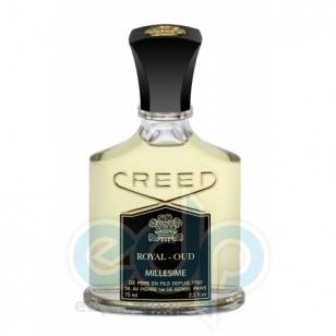 Creed Royal Oud - парфюмированная вода - 75 ml TESTER