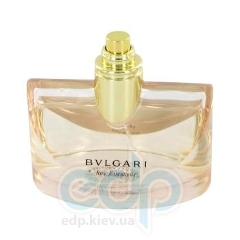 Bvlgari Rose Essentielle - парфюмированная вода - 100 ml TESTER