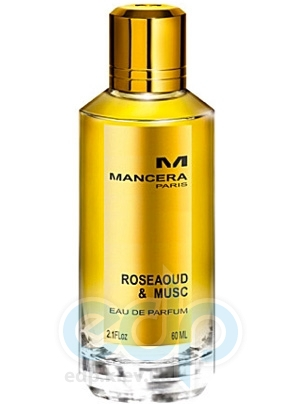 Mancera RoseAoud and Musc - парфюмированная вода - 120 ml