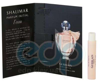 Guerlain Shalimar Parfum Initial Leau - туалетная вода -  пробник (виалка) 1 ml