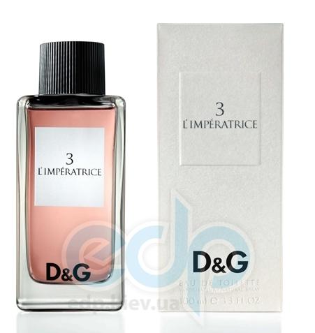Dolce Gabbana Anthology LImperatrice 3 - туалетная вода - 100 ml
