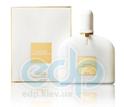 Tom Ford White Patchouli - парфюмированная вода - 100 ml