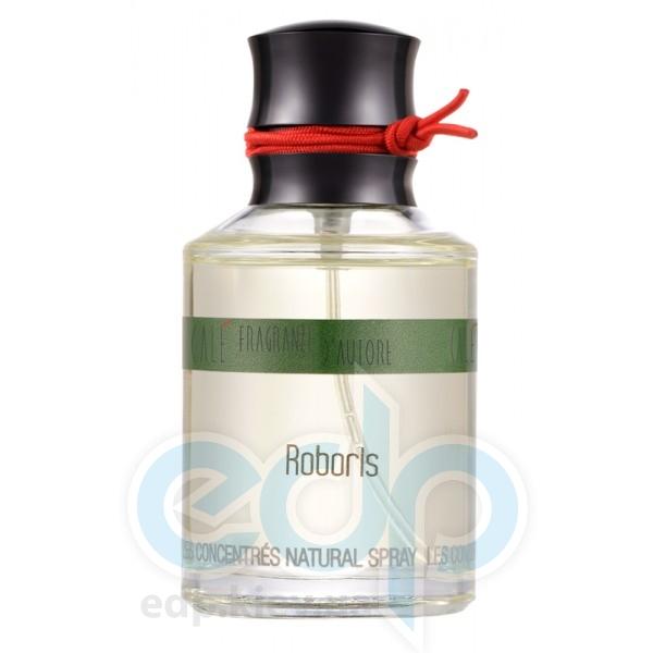 Cale Fragranze d'Autore Roboris Les Concentres - туалетная вода - 100 ml TESTER
